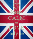 keep CALM and LOVE arlyne - Personalised Poster large