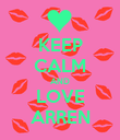 KEEP CALM AND LOVE ARREN - Personalised Poster large