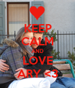 KEEP CALM AND LOVE ARY <3 - Personalised Poster large