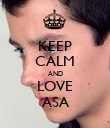 KEEP CALM AND LOVE ASA - Personalised Poster large