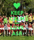 KEEP CALM AND LOVE ASR - Personalised Poster large