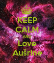 KEEP CALM AND Love Aušrine - Personalised Large Wall Decal