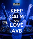 KEEP CALM AND LOVE AVB - Personalised Poster large