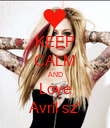 KEEP CALM AND Love Avril sz' - Personalised Poster large