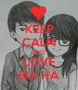 KEEP CALM AND LOVE BÙI HÀ - Personalised Poster large