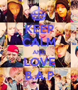 KEEP CALM AND LOVE B.A.P - Personalised Poster large