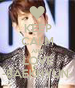 KEEP CALM AND LOVE -BAEKHYUN- - Personalised Poster large