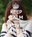 KEEP CALM AND LOVE BAIFERN - Personalised Poster large