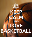 KEEP CALM AND LOVE BASKETBALL - Personalised Poster large