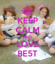 KEEP CALM AND LOVE BE5T - Personalised Poster small