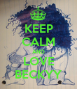 KEEP CALM AND LOVE BECKYY - Personalised Poster large
