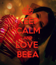 KEEP CALM AND LOVE  BEEA - Personalised Poster large