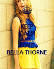 KEEP CALM AND LOVE BELLA THORNE - Personalised Poster large