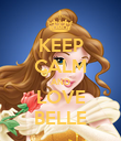 KEEP CALM AND LOVE BELLE - Personalised Poster large