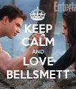 KEEP CALM AND LOVE BELLSMETT - Personalised Poster large