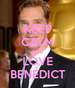 KEEP CALM AND LOVE BENEDICT - Personalised Poster large