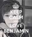KEEP CALM AND LOVE BENJAMIN - Personalised Poster large