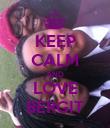 KEEP CALM AND LOVE BERGIT - Personalised Poster large