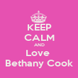KEEP CALM AND Love  Bethany Cook - Personalised Poster large