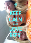KEEP CALM AND LOVE BFFS! - Personalised Poster large