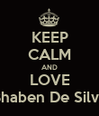 KEEP CALM AND LOVE Bhaben De Silva - Personalised Poster large
