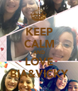 KEEP CALM AND LOVE BIA&VICKY - Personalised Poster large