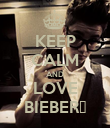 KEEP CALM AND LOVE BIEBER♥ - Personalised Poster large