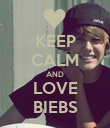 KEEP CALM AND LOVE BIEBS - Personalised Poster large