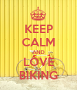 KEEP CALM AND LOVE BIKING - Personalised Poster large