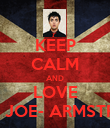 KEEP CALM AND LOVE BILLY JOE- ARMSTRONG - Personalised Poster large