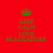 KEEP CALM AND LOVE BLACKADDER - Personalised Poster large