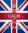 KEEP CALM AND LOVE BLAIR WALDORF - Personalised Poster large