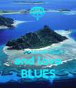 keep calm  and love BLUES - Personalised Poster large