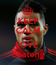 KEEP CALM AND LOVE  Boateng - Personalised Poster large