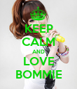 KEEP CALM AND LOVE BOMMIE - Personalised Poster large