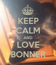 KEEP CALM AND LOVE BONNER - Personalised Poster large