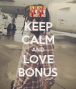KEEP CALM AND LOVE BONUS - Personalised Poster large