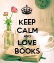 KEEP CALM AND LOVE BOOKS - Personalised Poster large