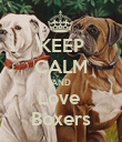 KEEP CALM AND Love  Boxers - Personalised Poster large