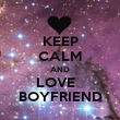KEEP CALM AND LOVE   BOYFRIEND - Personalised Poster large