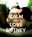 KEEP CALM AND LOVE BRITNEY - Personalised Poster large