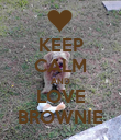 KEEP CALM AND LOVE BROWNIE - Personalised Poster large