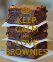 KEEP CALM AND LOVE BROWNIES - Personalised Poster small