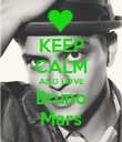 KEEP CALM AND LOVE Bruno Mars - Personalised Poster large
