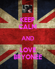 KEEP CALM AND LOVE BRYONEE - Personalised Poster large