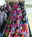 KEEP CALM AND LOVE CAHKWE 2k11 - 2k12 - Personalised Poster large