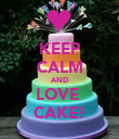 KEEP CALM AND LOVE  CAKE! - Personalised Poster large
