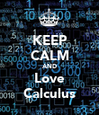 KEEP CALM AND Love Calculus - Personalised Poster large