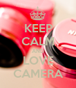 KEEP CALM AND LOVE CAMERA - Personalised Poster large