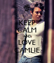 KEEP CALM AND LOVE CAMLIE - Personalised Poster large